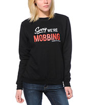 Married To The Mob Sorry We're Mobbin Black Crew Neck Sweatshirt