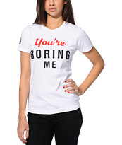 Married To The Mob You're Boring White Tee Shirt