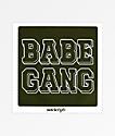 Society6 Babe Gang pegatina