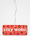 Sticky Bandits Stay Woke ambientador