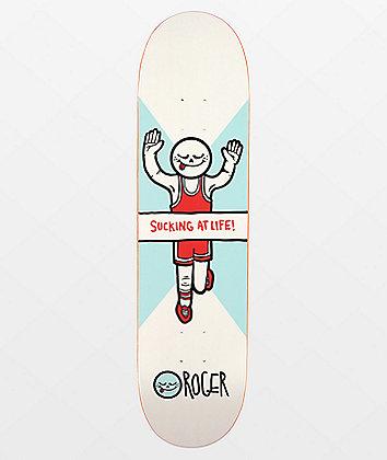 "Roger Sucking At Life 8.0"" Skateboard Deck"