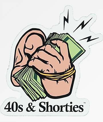 40s & Shorties Money Sticker