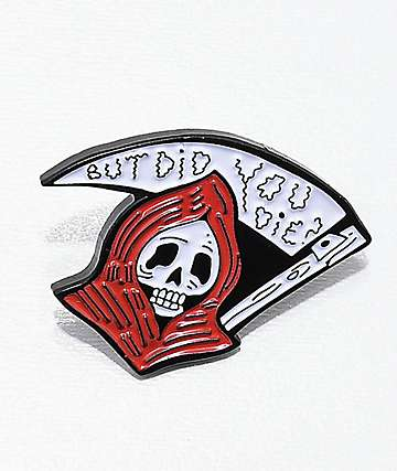 Bananna Bones But Did You Die Pin
