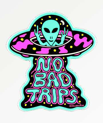 Killer Acid No Bad Trips Sticker