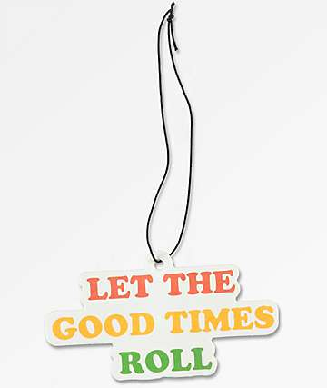 Let The Good Times Roll Air Freshener