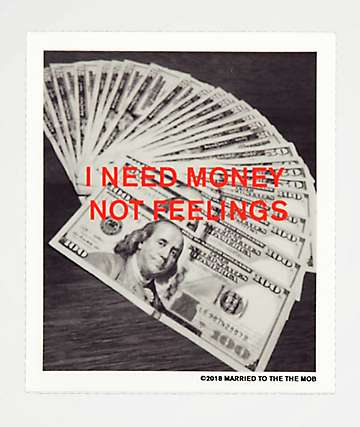 Married To The Mob I Need Money Not Feelings Sticker