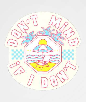 Neff Don't Mind Sticker