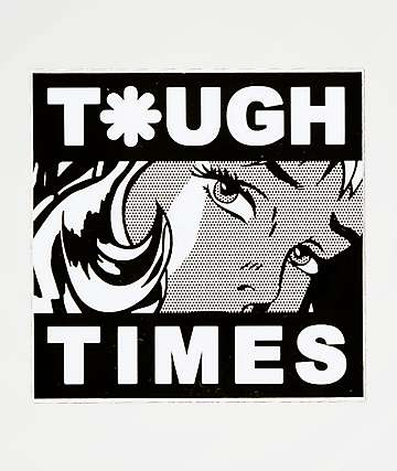 Tough Times Tough Girl Sticker