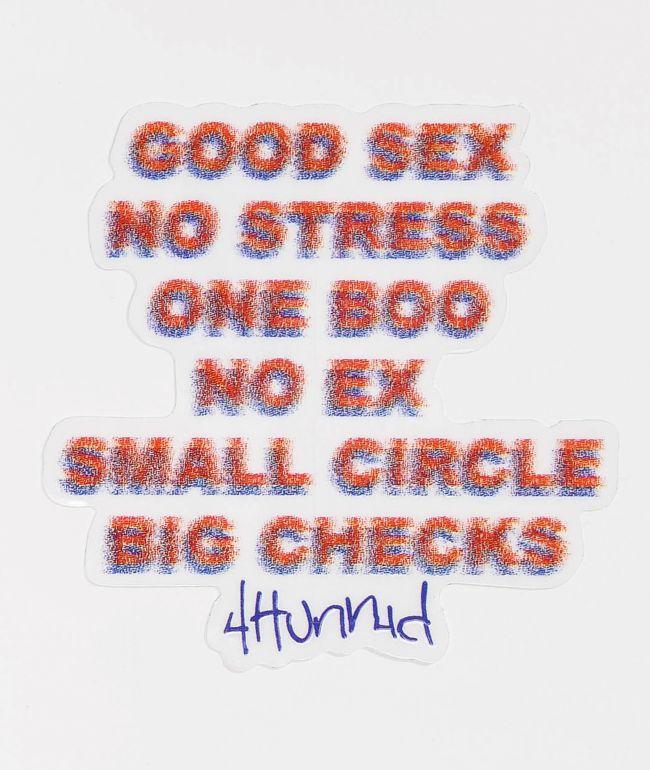 4Hunnid Good Sex Sticker