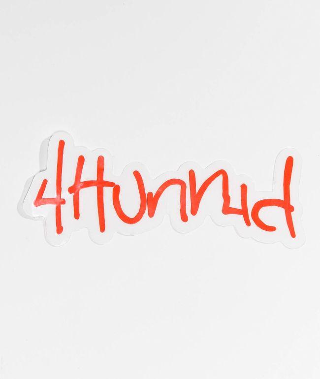 4Hunnid Hitup Sticker