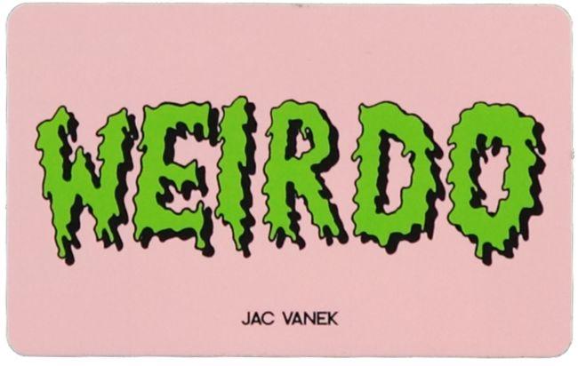 JV by Jac Vanek Weirdo Sticker