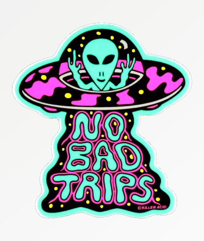 Killer Acid No Bad Trips Sticker