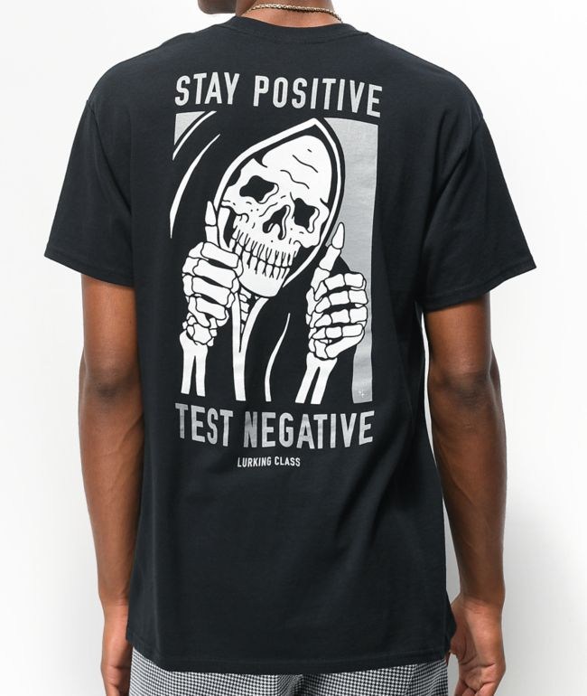 Lurking Class by Sketchy Tank Stay Positive Black T-Shirt