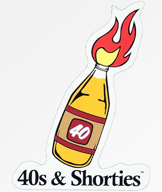 40s & Shorties 40 Bottle Torch Sticker