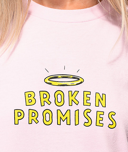 Broken Promises Playing With Fire camiseta rosa