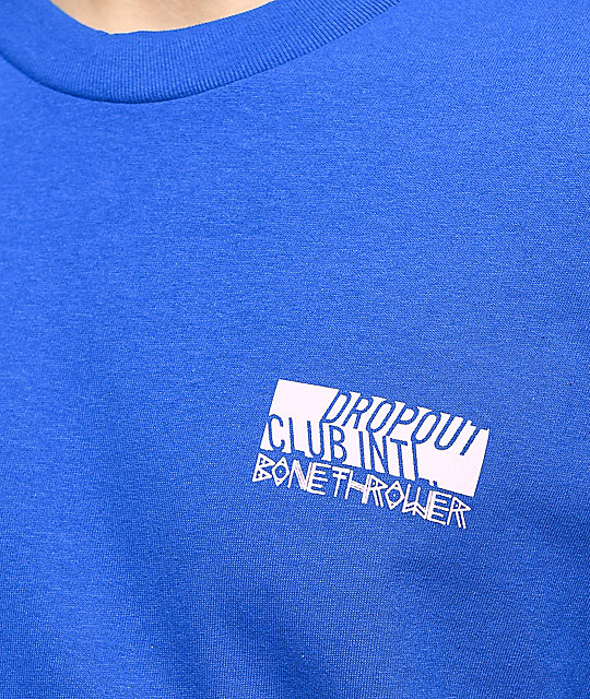 DROPOUT CLUB INTL. Rose Bone Thrower Blue T-Shirt