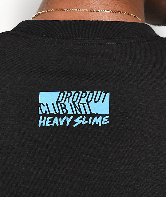 DROPOUT CLUB INTL. x Heavy Slime Trust Black T-Shirt