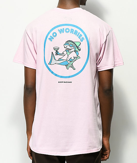 Know Bad Daze No Worries camiseta rosa