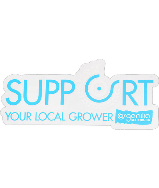 Organika Support Your Local Grower Sticker