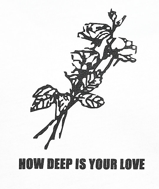 Petals & Peacocks How Deep Is Your Love White T-Shirt