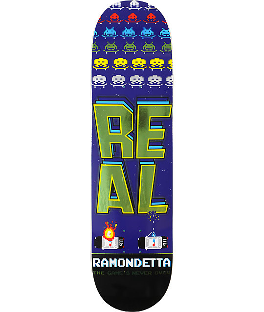 "Real Ramondetta The Games Never Over 8.25""  Skateboard Deck"