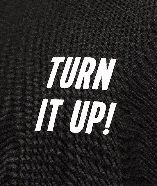 Turn it up