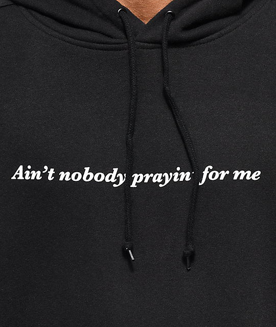 Swallows & Daggers Aint Nobody Praying For Me Black Hoodie