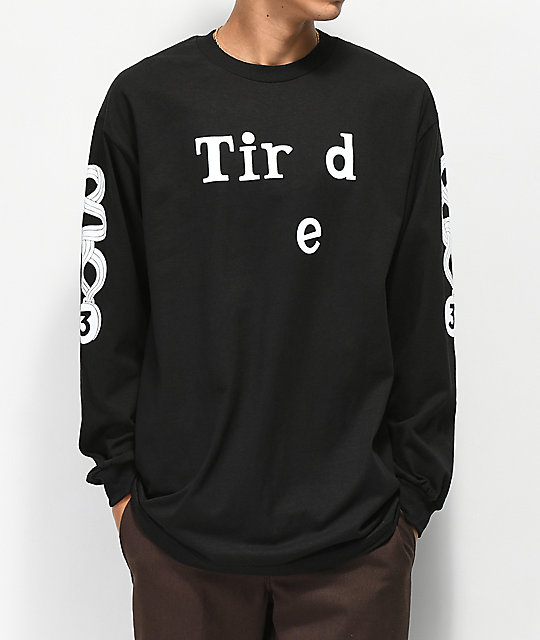 Tired Skateboards Tir...d Black Long Sleeve T-Shirt
