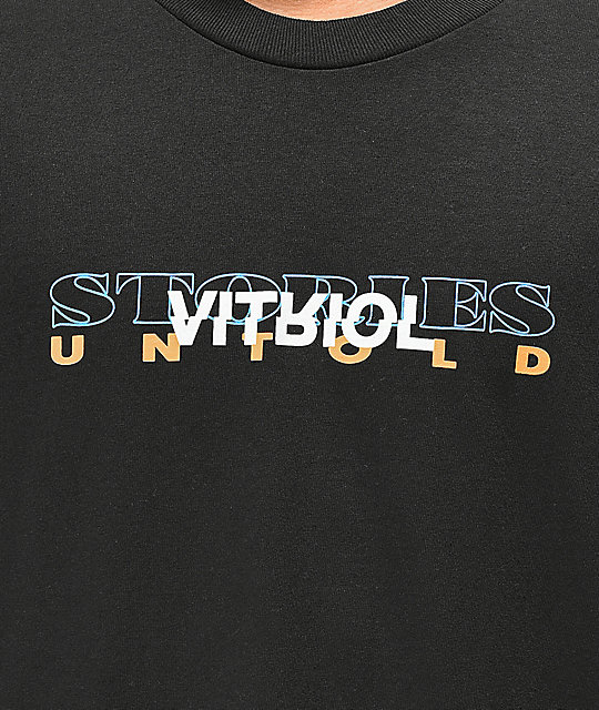 Vitriol Stories Untold Black T-Shirt