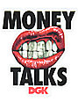 DGK Money Talks pegatina