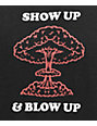 Know Bad Days Show Up Blow Up camiseta negra