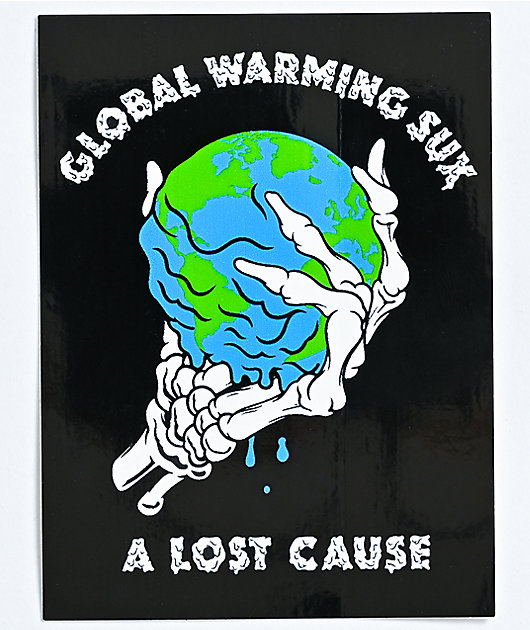 A Lost Cause Global Warming Sux Sticker