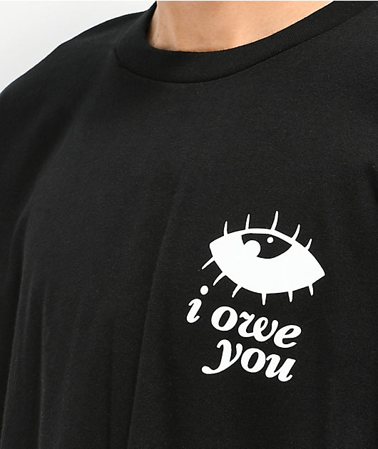 A Lost Cause I Owe You Black T-Shirt