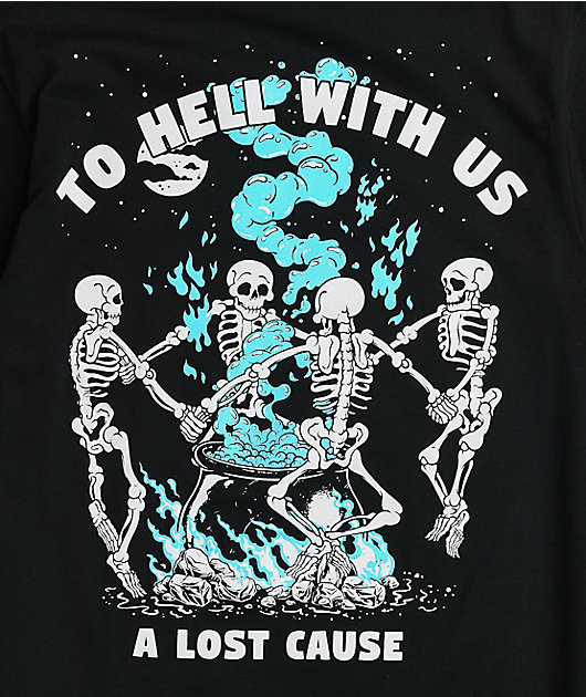 A Lost Cause To Hell With Us Black T-Shirt