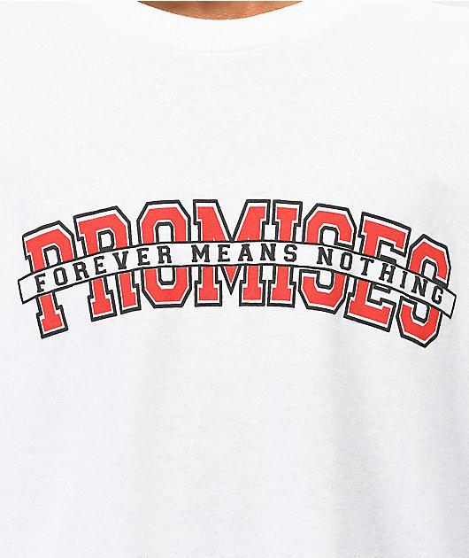 Broken Promises Forever camiseta blanca