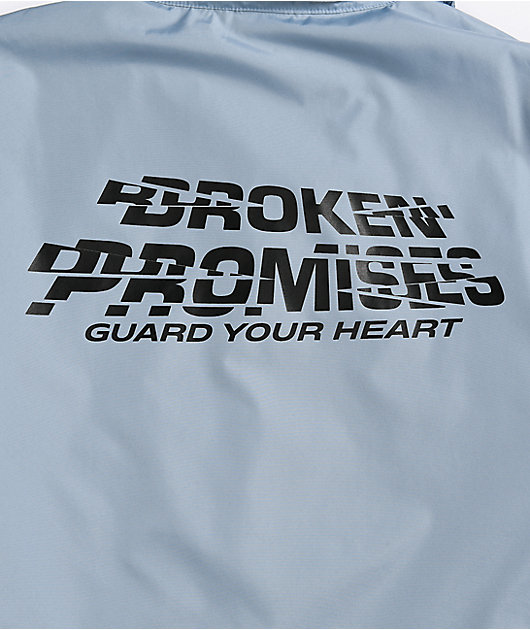 Broken Promises Guard Your Heart Blue Coaches Jacket