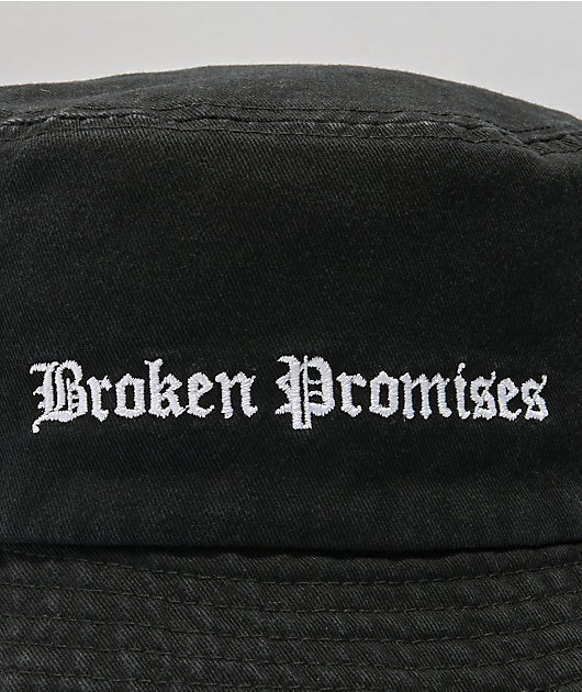 Broken Promises Slogan Bucket Hat