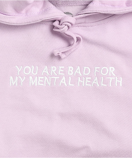 D.R.E.A.M Bad For My Mental Health Pink Hoodie