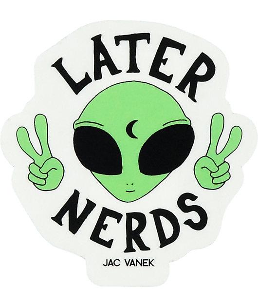 JV by Jac Later Nerds Sticker