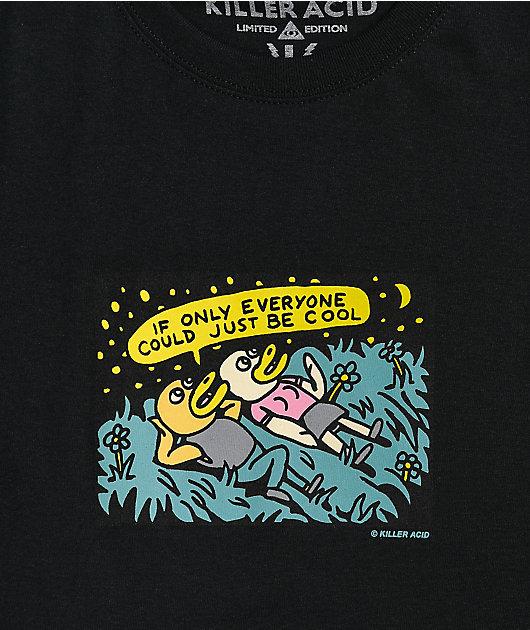 Killer Acid Just Be Cool Black T-Shirt