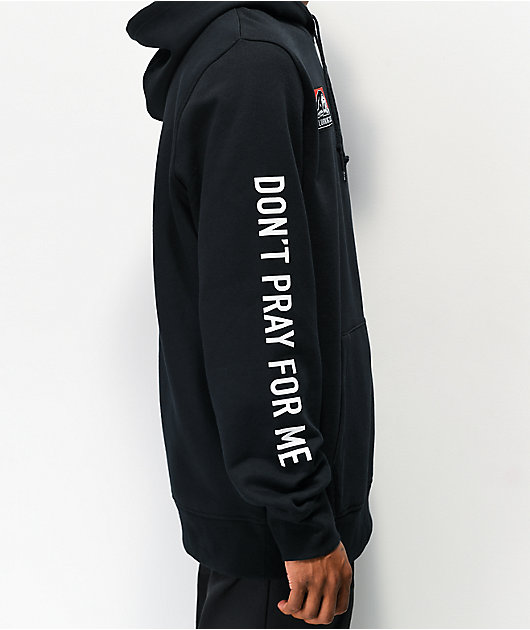 Lurking Class by Sketchy Tank Don't Pray For Me Black Hoodie
