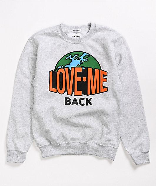 Petals and Peacocks Love Me Back Grey Crew Neck Sweatshirt