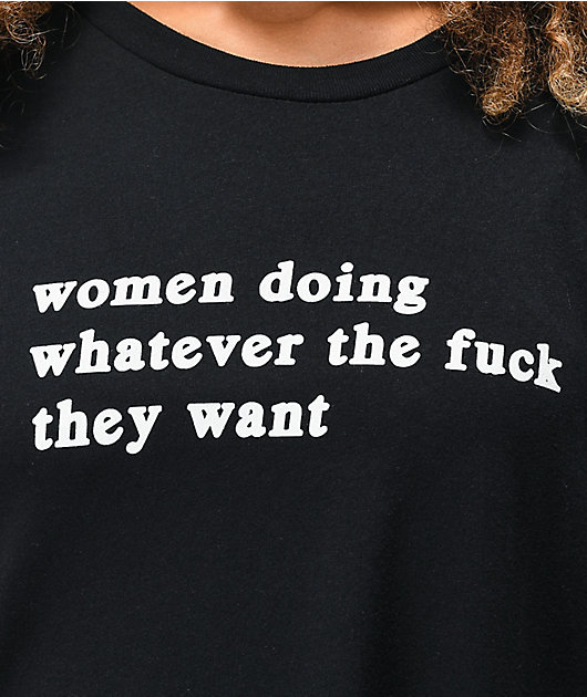 Rebel Soul Women Doing What They Want Black T-Shirt