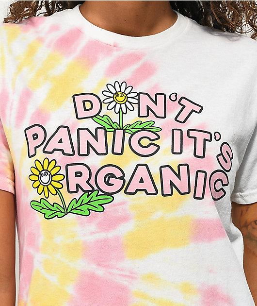 Your Highness Don't Panic It's Organic Pink & Orange Tie Dye T-Shirt